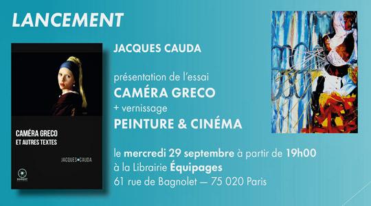 [Chronique] Jacques CAUDA, Caméra Gréco et autres textes, par Guillaume Basquin